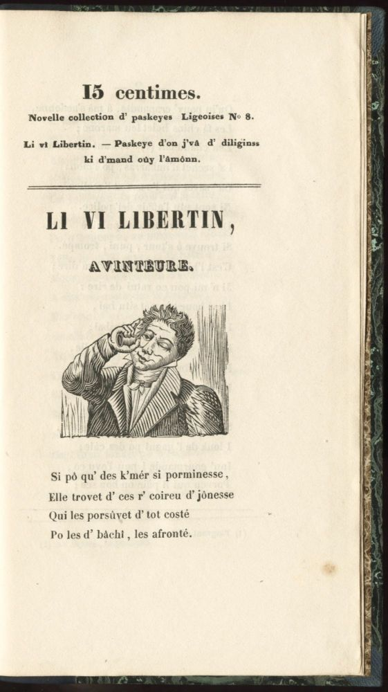 [Caption title:] Novell Collection d'Paskeye Ligeoiss. — N. 1[-9]. [All published]. LIÈGE DIALECT.